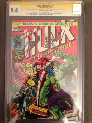 INCREDIBLE HULK 181 1ST WOLVERINE CGC 94 SS Signed LeeRomitaTrimpeWein