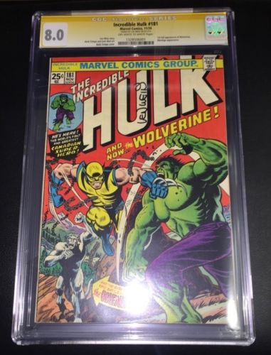 INCREDIBLE HULK 181 CGC 80 Signed by LEN WEIN 1st WOLVERINE 99 NR