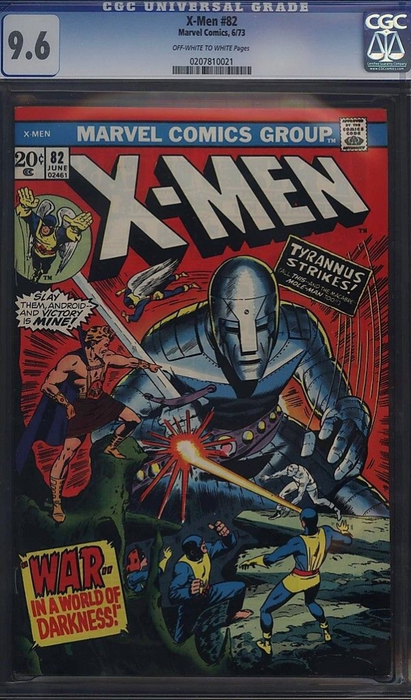 Xmen 82 CGC 96 ONLY 2 Sold In NM In 8 YEARS None Finer Ever Hit Market 1973