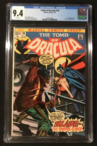 Tomb of Dracula  10  CGC 94 WHITE Pages  1st Blade The Vampire Slayer  MCU