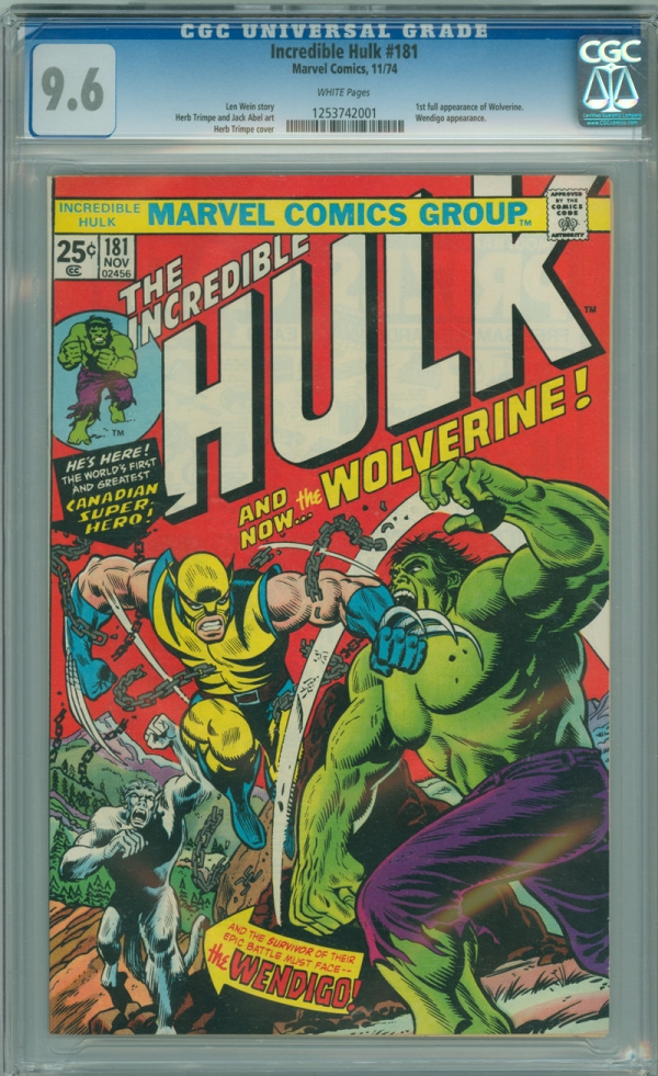 Incredible Hulk 181 CGC 96 NM White Pages 1st Appearance of Wolverine 1974